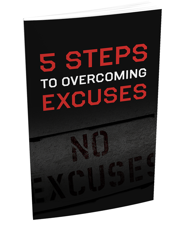 5 Steps To Overcoming Excuses